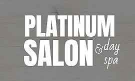 Platinum Salon and Day Spa