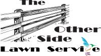 The Other Side Lawn Service